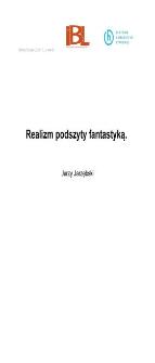 Realizm podszyty fantastyką