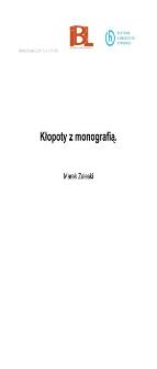Kłopoty z monografią
