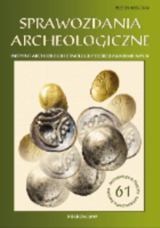 Sprawozdania Archeologiczne T. 61 (2009), Spis treści
