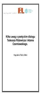 Kilka uwag opoetyckim dialogu Tadeusza Różewicza iAdama Czerniawskiego