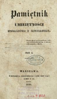 Pamiętnik Umiejętności Moralnych i Literatury. T. 1
