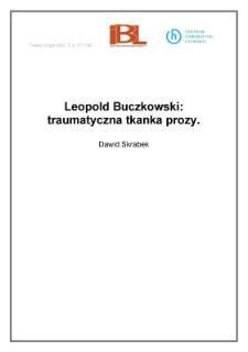 Leopold Buczkowski: traumatyczna tkanka prozy