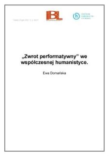 """""""Zwrot performatywny"""" we współczesnej humanistyce"""