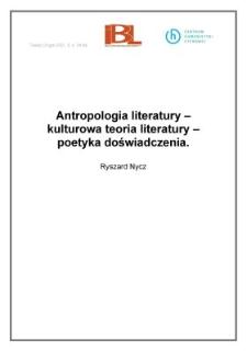 Antropologia literatury – kulturowa teoria literatury – poetyka doświadczenia