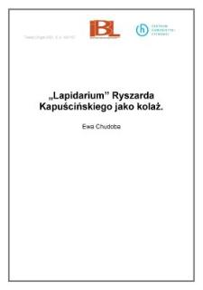 """""""Lapidarium"""" Ryszarda Kapuścińskiego jako kolaż"""