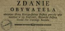 Zdanie Obywatela ukazuiące istotną Rzeczypospolitey Polskiey potrzebę ustanowienia w iey Państwach Hierarchii Polskiey Grecko-Nie-Unickiego Kościoła
