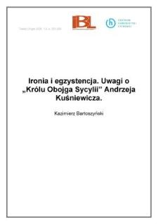 """Ironia i egzystencja. Uwagi o """"Królu Obojga Sycylii"""" Andrzeja Kuśniewicza"""
