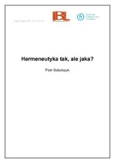 Hermeneutyka tak, ale jaka?