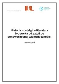 Historia nostalgii - literatura żydowska od sztetł do ponowoczesnej wieloznaczności