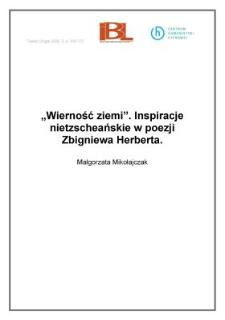 """""""Wierność ziemi"""". Inspiracje nietzscheańskie w poezji Zbigniewa Herberta"""