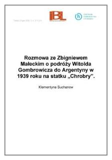 Rozmowa ze Zbigniewem Małeckim o podróży Witolda Gombrowicza do Argentyny w 1939 roku na statku Chrobry
