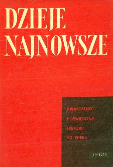 Dzieje Najnowsze : [kwartalnik poświęcony historii XX wieku] R. 8 z. 1 (1976), Strony tytułowe, Spis treści