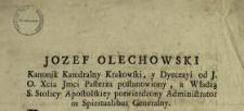 Doniesienie o powrocie J.O. Xcia Jmci Pasterza y o nadanych Odpustach Nabożeństwom z tey okazyi odprawiać się maiącym : [Dat.:] Dan w Warszawie w Pałacu Biskupim Krakowskim Dnia 13. Lutego 1773