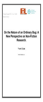 On the Nature of an Ordinary Bug: A New Perspective on Non-Fiction Research