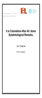It is Colonialism After All: Some Epistemological Remarks