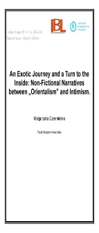 "An Exotic Journey and a Turn to the Inside: Non-Fictional Narratives between ""Orientalism"" and Intimism"