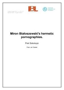 Miron Białoszewski's hermetic pornographies