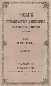 Rocznik Towarzystwa Naukowego z Uniwersytetem Jagiellońskim Złączonego, Rok 1849, Zeszyt III