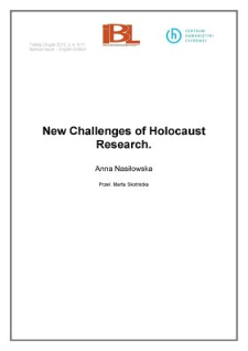New Challengesof Holocaust Research