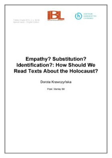 Empathy? Substitution? Identification?: How Should We Read Texts About the Holocaust?