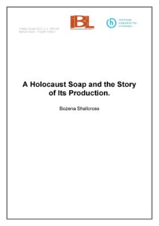A Holocaust Soap and the Story of Its Production