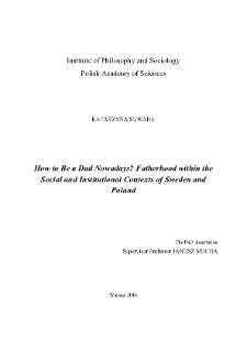 How to Be a Dad Nowadays? Fatherhood within the Social and Institutional Contexts of Sweden and Poland