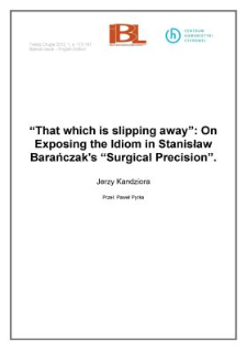 """That which is slipping away"": On Exposing the Idiom in Stanisław Barańczak's ""Surgical Precision"""