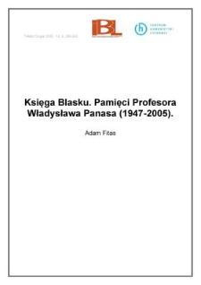 Księga Blasku. Pamięci Profesora Władysława Panasa (1947-2005)