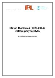 Stefan Morawski (1920-2004). Ostatni perypatetyk?