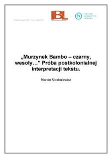 """""""Murzynek Bambo – czarny, wesoły…"""" Próba postkolonialnej interpretacji tekstu"""