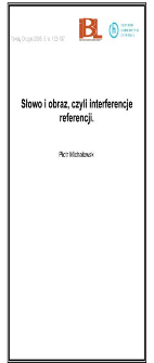 Słowo i obraz, czyli interferencje referencji