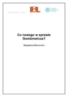 Co nowego w sprawie Gombrowicza?