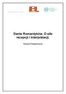 Dante Romantyków. O sile recepcji i interpretacji