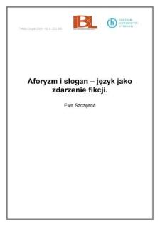 Aforyzm i slogan - język jako zdarzenie fikcji