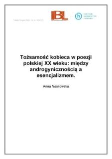Tożsamość kobieca w poezji polskiej XX wieku: między androgynicznością a esencjalizmem