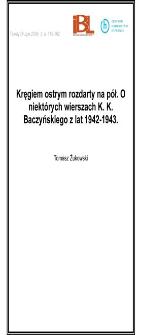 Kręgiem ostrym rozdarty na pół. O niektórych wierszach K.K. Baczyńskiego z lat 1942-1943