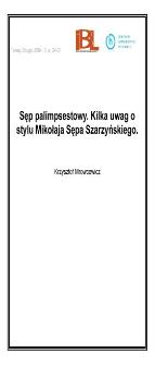 Sęp palimpsestowy. Kilka uwag o stylu Mikołaja Sępa Szarzyńskiego