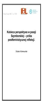 Kobieca perspektywa w poezji Szymborskiej - próba postfeministycznej refleksji