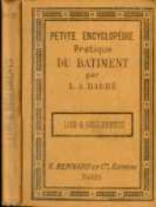 Petite encyclopédie pratique du bâtiment. No 12, Lois et reglements concernant la construction