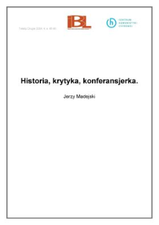 Historia, krytyka, konferansjerka