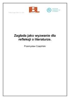 Zagłada jako wyzwanie dla refleksji o literaturze