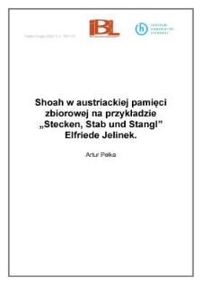 """Shoah w austriackiej pamięci zbiorowej na przykładzie """"Stecken, Stab und Stangl"""" Elfriede Jelinek"""