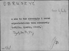 Kartoteka Słownika Gwar Ostródzkiego, Warmii i Mazur, Obruszyć - Odzielenieć