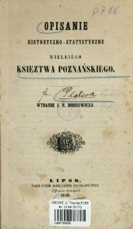 Opisanie historyczno-statystyczne Wielkiego Księztwa Poznańskiego