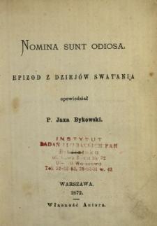 Nomina sunt odiosa : epizod z dziejów swatania