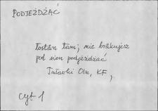 Kartoteka Słownika Gwar Ostródzkiego, Warmii i Mazur, Podjeżdżać - Podtynkować