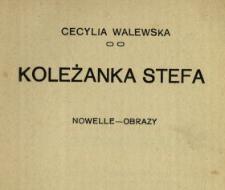 Koleżanka Stefa : nowelle-obrazy