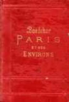 Paris et ses environs : manuel du voyageur