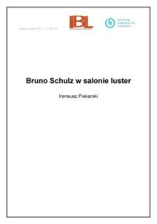 Bruno Schulz w salonie luster