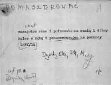 Kartoteka Słownika Gwar Ostródzkiego, Warmii i Mazur, Pomaszerować - Porozklejać